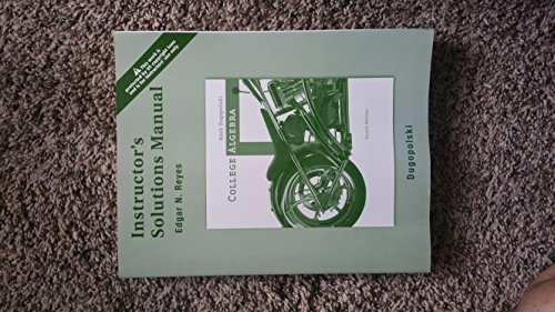 9780321370891: Instructor's Solutions Manual for COLLEGE ALGEBRA by Mark Dugopolski, 4th edition.