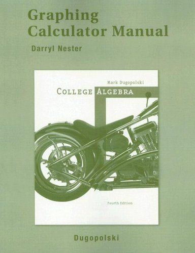 9780321370921: Graphing Calculator Manual for College Algebra