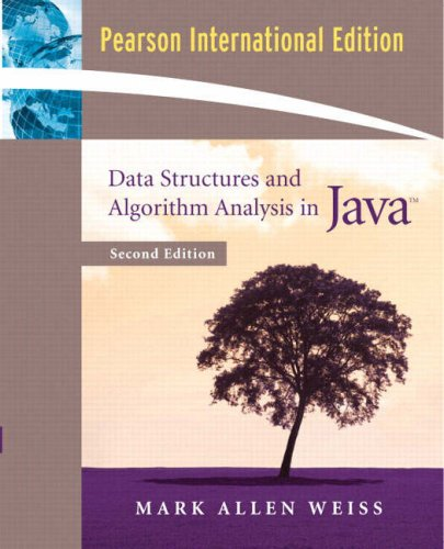 Data Structures and Algorithm Analysis in Java: Weiss, Mark A.