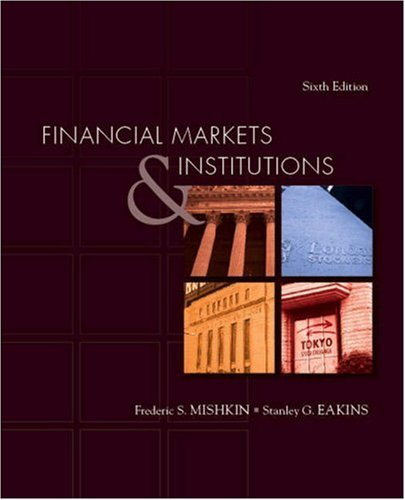 9780321374219: Financial Markets and Institutions: United States Edition