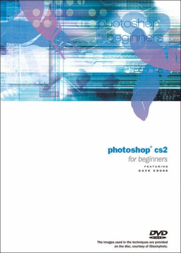 9780321374370: Photoshop CS2 for Beginners DVD