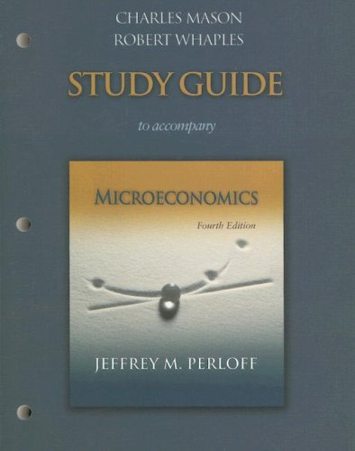 Study Guide to Accompany Microeconomics: Perloff, Jeffrey M.