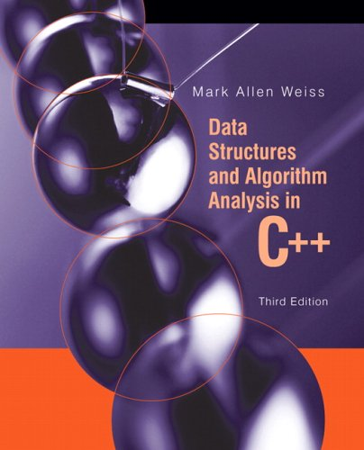 Data Structures and Algorithm Analysis in C++ (3rd Edition): Mark Allen Weiss