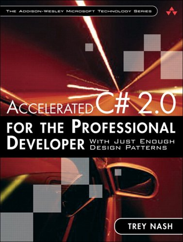 9780321375797: Accelerated C# 2.0 For The Professional Developer: With Just Enough Design Patterns