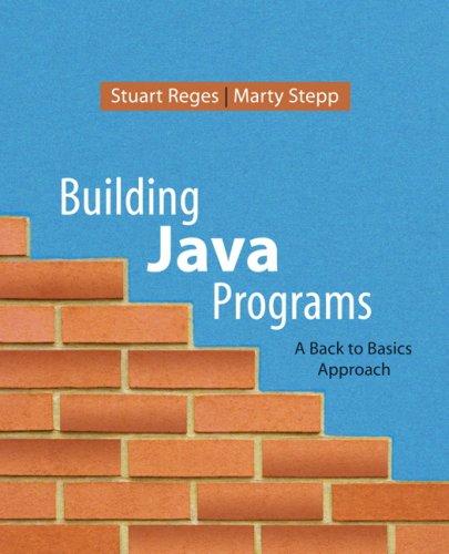 9780321382832: Building Java Programs: A Back to Basics Approach