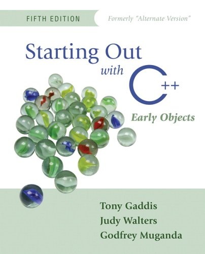 9780321383488: Starting Out with C++: Early Objects (Formerly Alternate Edition) (5th Edition)