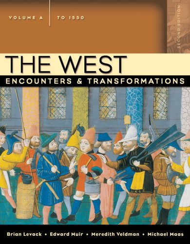 9780321384140: The West: Encounters & Transformations, Volume A (to 1550) (2nd Edition)