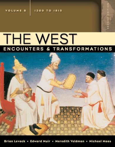 West Encounters and Transformations, 1300-1815: Levack, Brian P.