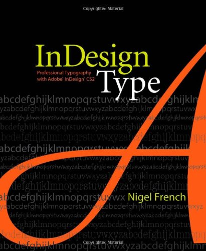 9780321385444: InDesign Type: Professional Typography with Adobe InDesign CS2
