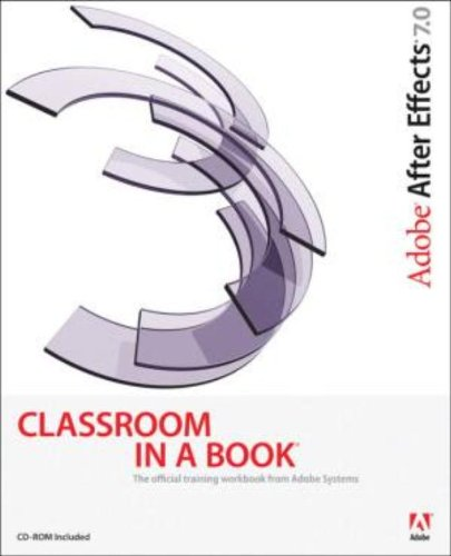 9780321385499: Adobe After Effects 7.0 Classroom in a Book