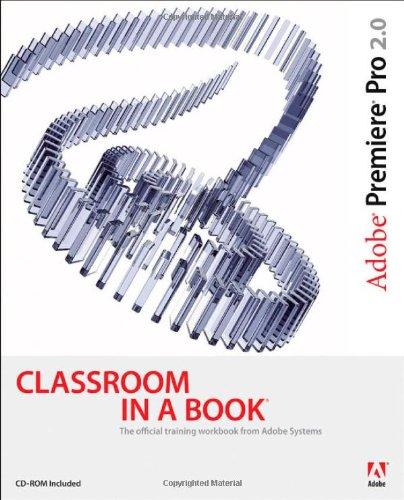 9780321385512: Adobe Premiere Pro 2.0 Classroom in a Book