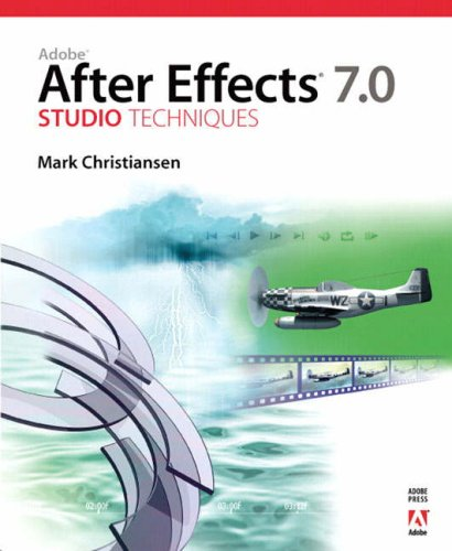 9780321385529: Adobe After Effects 7.0 Studio Techniques