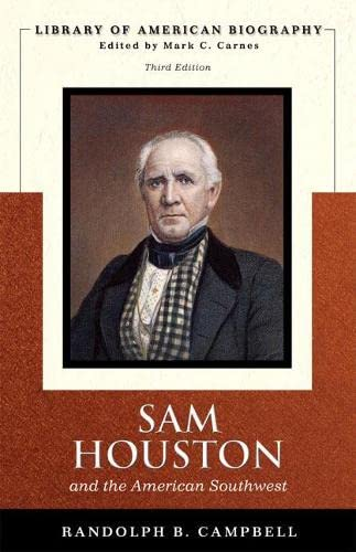 9780321385727: Sam Houston and the American Southwest, 3rd Edition (Library of American Biography)