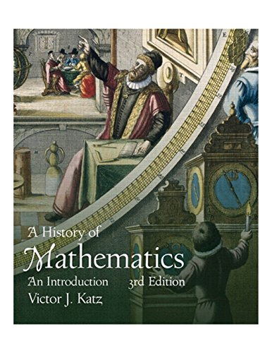 9780321387004: A History of Mathematics (3rd Edition)