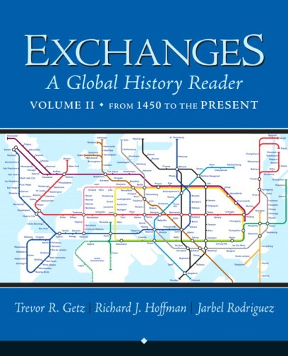 Exchanges: A Global History Reader from 1450: Getz, Trevor/ Hoffman,