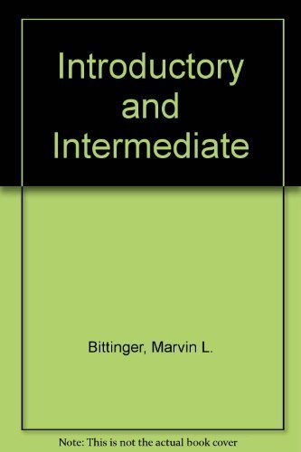 Introductory and Intermediate Algebra: A Combined Approach: Bittinger, Marvin L.,