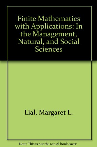 9780321389626: Finite Mathematics with Applications: In the Management, Natural, and Social Sciences
