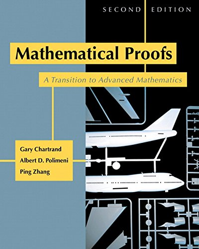 9780321390530: Mathematical Proofs: A Transition to Advanced Mathematics (2nd Edition)