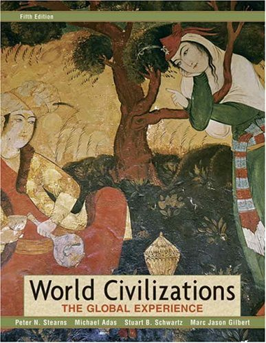 9780321391926: World Civilizations: The Global Experience, Combined Volume (5th Edition) (MyHistoryLab Series)