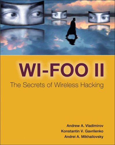 9780321393715: WI-Foo II: The Secrets of Wireless Hacking
