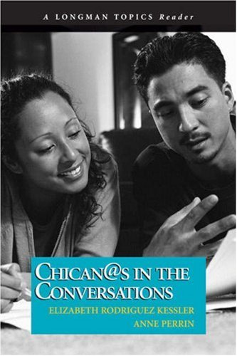 9780321394170: Chican@s in the Conversations (A Longman Topics Reader)