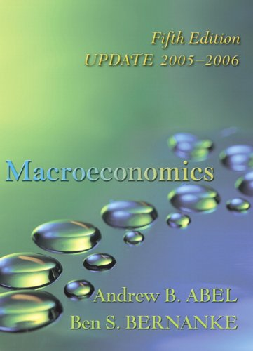 Macroeconomics Update Edition plus MyEconLab in CourseCompass: Andrew B. Abel,
