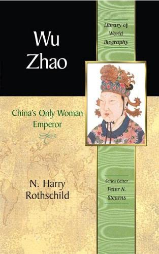 9780321394262: Wu Zhao: China's Only Woman Emperor