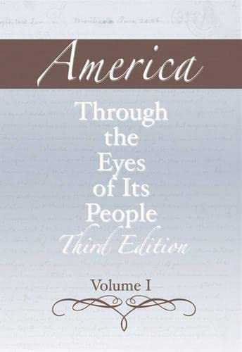 9780321395757: America through the Eyes of Its People, Volume 1 (3rd Edition)