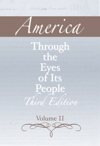 9780321395764: America through the Eyes of Its People, Volume 2 (3rd Edition)