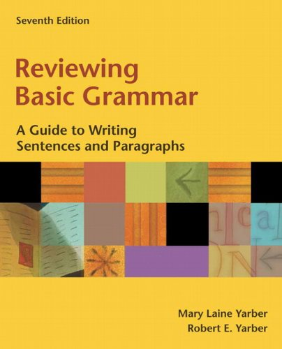 9780321396075: Reviewing Basic Grammar: A Guide to Writing Sentences and Paragraphs (book alone) (7th Edition)