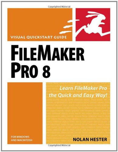 9780321396747: FileMaker Pro 8 for Windows and Macintosh: Visual Quickstart Guide (Visual QuickStart Guides)