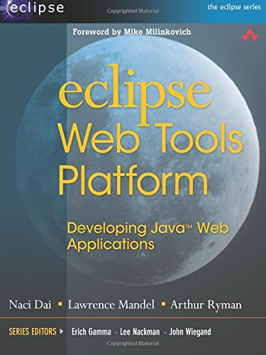 9780321396853: Eclipse Web Tools Platform: Developing Java Web Applications