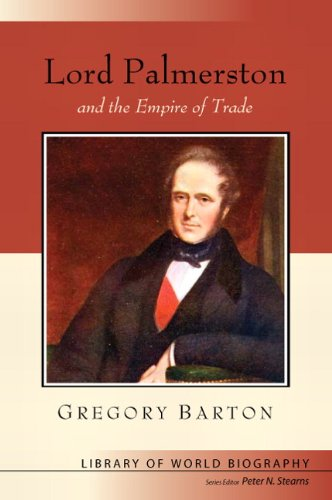 9780321397737: Lord Palmerston and the Empire of Trade (Library of World Biography Series)