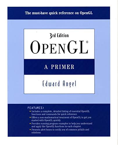9780321398116: OpenGL: A Primer