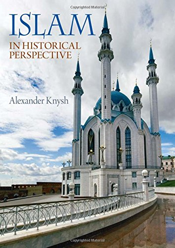 9780321398772: Islam in Historical Perspective