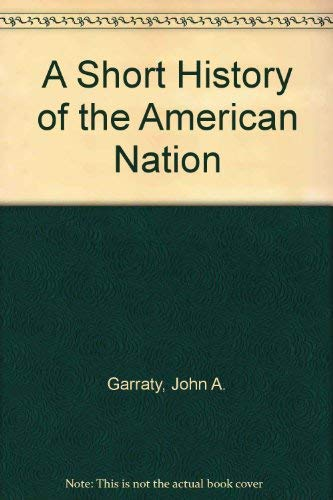 9780321399564: A Short History of the American Nation