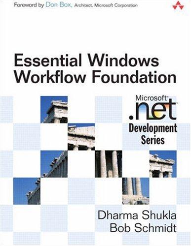 9780321399830: Essential Windows Workflow Foundation
