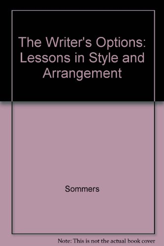 9780321406545: The Writer's Options: Lessons in Style and Arrangement