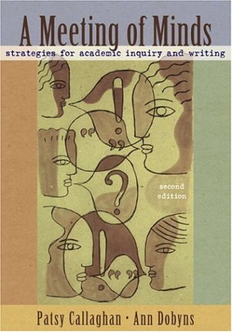 9780321409133: A Meeting of Minds: Strategies for Academic Inquiry and Writing (2nd Edition)