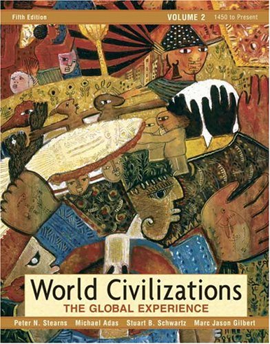 9780321409812: World Civilizations: The Global Experience, Volume 2 (5th Edition) (MyHistoryLab Series)