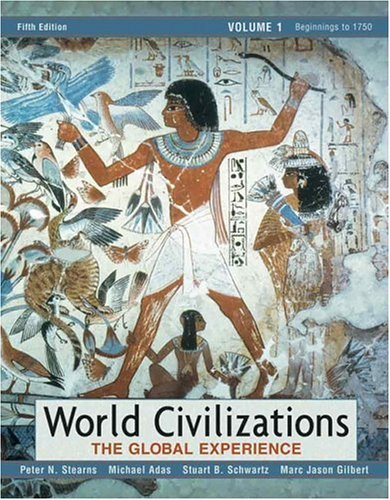 World civilizations the global experience 5th edition