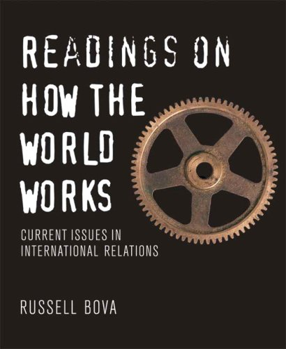 9780321409997: Readings on How the World Works: Current Issues in International Relations