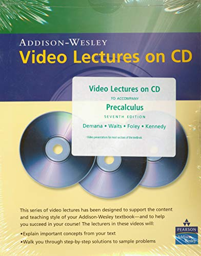 Video Lectures on CD to Accompany Precalculus: Demana, Franklin; Waits,