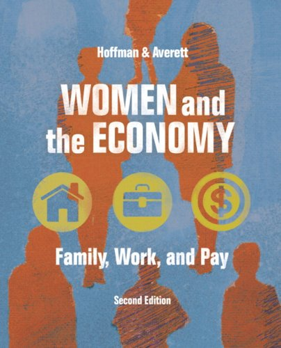 9780321410948: Women and the Economy: Family, Work, and Pay (2nd Edition)