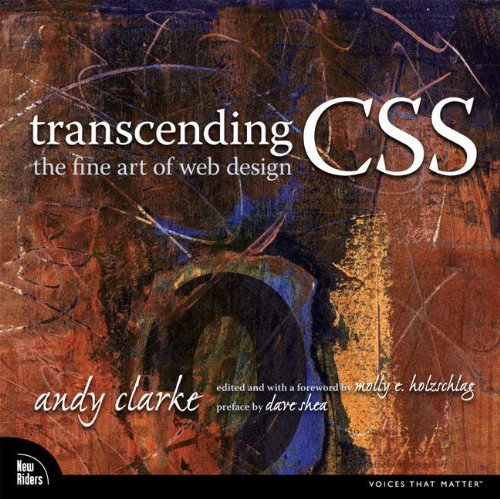 9780321410979: Transcending CSS: The Fine Art of Web Design