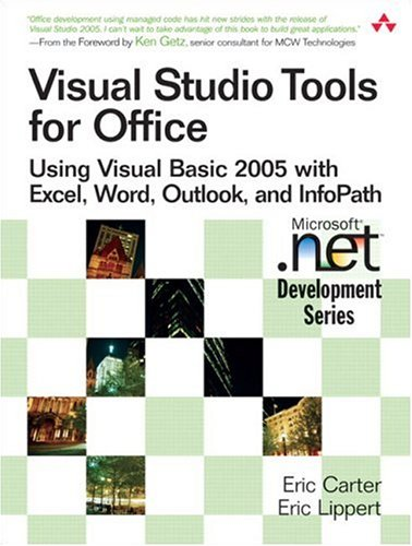 9780321411754: Visual Studio Tools for Office: Using Visual Basic 2005 with Excel, Word, Outlook, and InfoPath: Using VB.Net with Excel, Word, Outlook,and Infopath (Microsoft .NET Development Series)