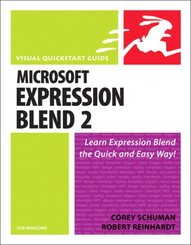 Microsoft Expression Blend 2 for Windows: Visual QuickStart Guide: Corey Schuman