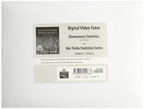 Digital Video Tutor for Elementary Statistics, 10th Edition and the Triola Statistics Series: ...
