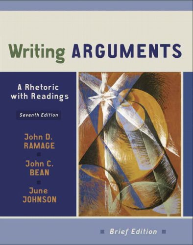 Writing Arguments: A Rhetoric with Readings, Brief: John D. Ramage,