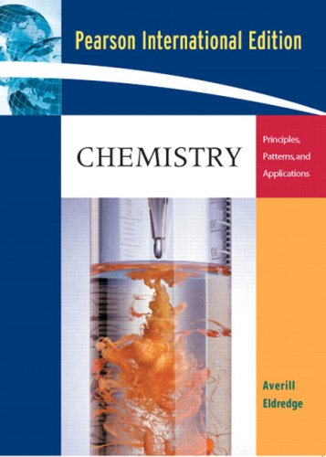 9780321413703: Chemistry: Principles, Patterns, and Applications: International Edition
